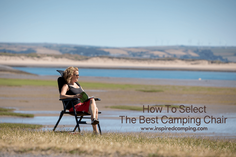 how to select the best camping chair