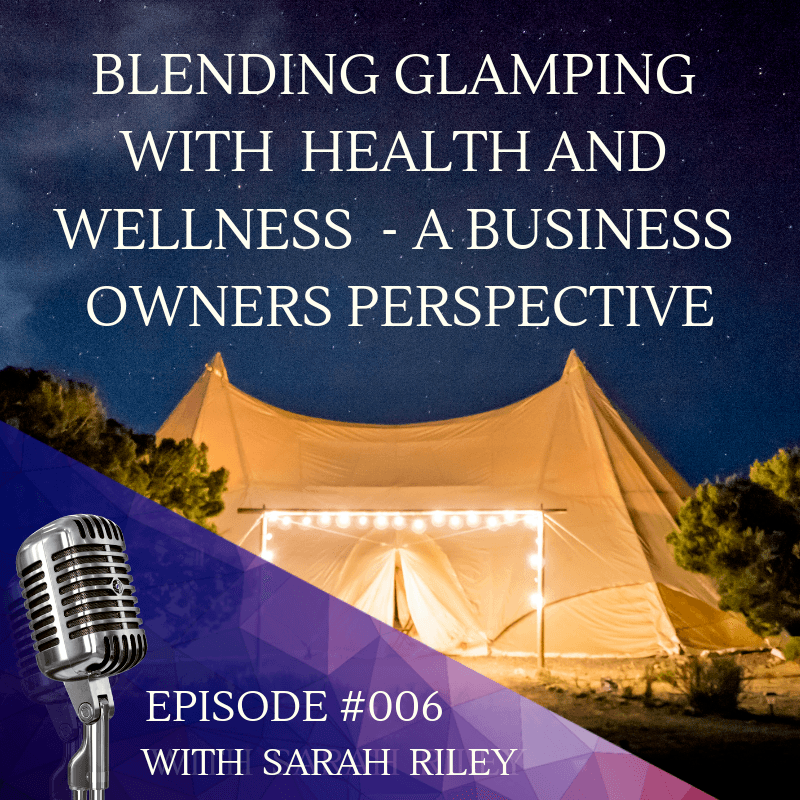 glamping and wellness