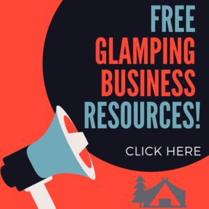 GLAMPING BUSINESS PLAN TEMPLATE AND RESOURCES